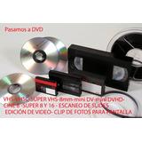 Convertir A Dvd O Pen -vhs-8mm-mini Dv-cine 8/s8/16 -audio