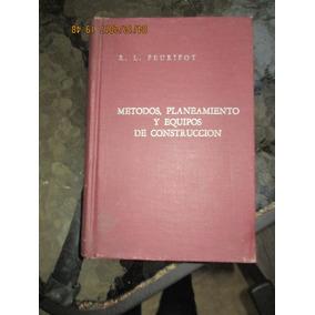 Métodos, Planeamiento Y Equipo De Construcción, 1963, Diana
