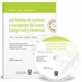 Contratos 400 Modelos-del-nuevo Cód. Civ. Abatti-y Rocca+cd