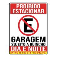 Placa Proibido Estacionar Garagem Guincho Lei 40x30cm Ps 1mm