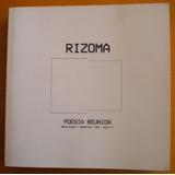 Rizoma. Poesía Reunida / Revista De Poesía Bahía Blanca 2016