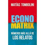 Economatrix - Matias Tombolini