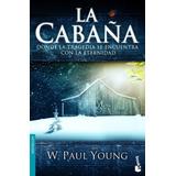 Libro La Cabaña - W. Paul Young Pdf Ebook