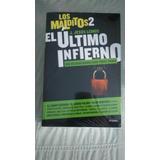 Libro Los Malditos 2 El Ultimo Infierno / J. Jesus Lemus