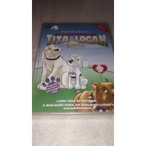 Audio Livro As Aventuras De Tita & Logan