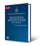 Biología Molecular En Cáncer