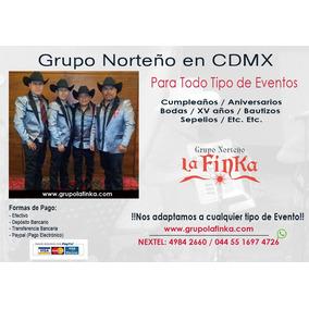 Grupo Norteño En El Df Y/o Norteño Banda