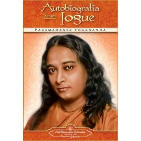 Autobiografia De Um Iogue Livro Novo Paramahansa Yogananda