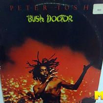 Peter Tosh 1978 Bush Doctor Lp Com Encarte Pick Myself Up