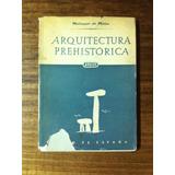 Arquitectura Prehistórica Esto Es España- Maluquer De Motes