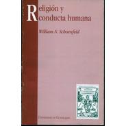 Religión Y Conducta Humana
