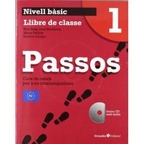 Passos 1. Llibre De Clase: Curs De Català Per A Envío Gratis