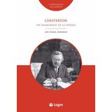 Libro - Chesterton - Un Enamorado De La Verdad