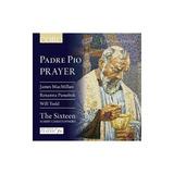 Sixteen / Christophers Padre Pio: Prayer Usa Import Cd Nuevo