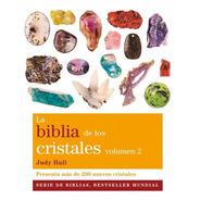 Biblia De Los Cristales - Volumen 2