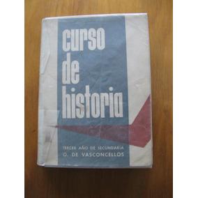 Historia. 3er Año Secundaria. O. De Vasconcellos