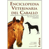Enciclopedia Veterinaria Del Caballo Varios Aut Envío Gratis
