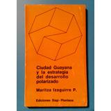 Libro Ciudad Guayana - Urbanismo Y Economía
