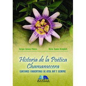 Historia De La Poética Chamamecera