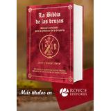 La Biblia De Las Brujas: Manual Completo Para La Práctica