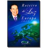 Roteiro De Luz - Europa 2013
