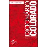 Dicionario Colorado - O Campeao De Tudo De A A Z