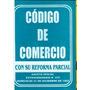 Codigo De Comercio Mayor Y Detal