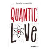 Quantic Love; Sonia Fernandez-vidal