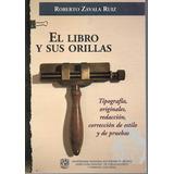 El Libro Y Sus Orillas - Zavala [hgo]