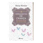 Libro Herramientas De Crianza - Editorial Planeta