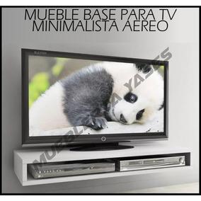 Mueble Base Tv Lcd Plasma Minimalista Aereo Moderno Hasta 32