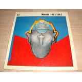 Macció, 1963/1967 / Artes Visuales Inst. Torcuato Di Tella