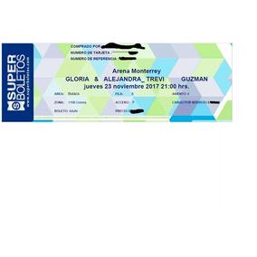 Boleto Concierto Gloria Trevy & Alejandra 23.nov- Mannygames