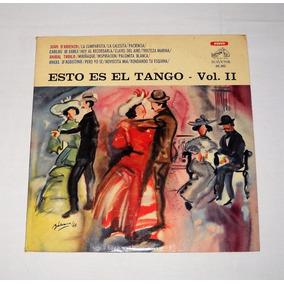 Esto Es El Tango Volumen 2 Troilo Di Sarli Lp Vinilo