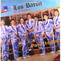 Los Baron De Apodaca - Para Todos Lp Translucido