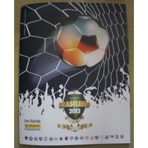 Álbum + Lote 368 Figurinhas Campeonato Brasileiro 2013