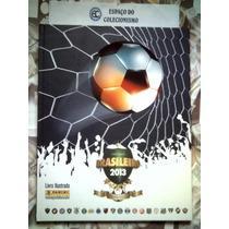 Álbum Capa Dura Vazio + 225 Fig Campeonato Brasileiro 2013