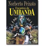 Encantos De Umbanda: Fundamentos Básicos Do Esoterismo Umba