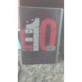 Cd + Dvd : Erick & Leo - E10 Coletanea 10 Anos -frete Gratis