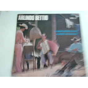 Lp Arlindo Bettio /o Sanfoneiro Mais Alegre Do Brasil Vol. 2
