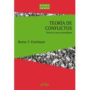 Teoría De Conflictos, Entelman, Ed. Gedisa