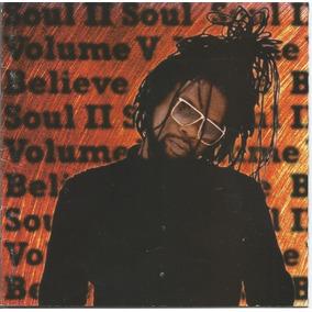 Soul Ll Soul - Believe - Vol. 6 - Cd - Ver O Video