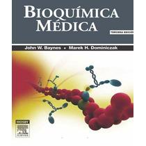 Bioquímica Médica Baynes 3 Edición Libro Electrónico Pdf