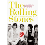 The Rolling Stones A Biografia Definitiva De Christopher San