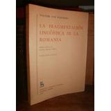 Von Wartburg: Fragmentación Linguistica D La Romania. Gredos