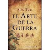El Arte De Guerra - Sun Tzu - Del Nuevo Extremo