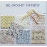 Libro 262 Patrones Crochet Puntos Y Diagramas Tejer Prendas