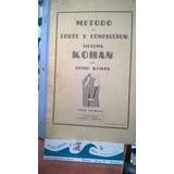 Método De Corte Confección Sistema Kohan 1 Kohan, Jaime