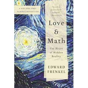 Libro Love And Math: The Heart Of Hidden Reality - Nuevo