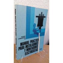 Manual Practico Para Instaladores Y Montadores Electricistas